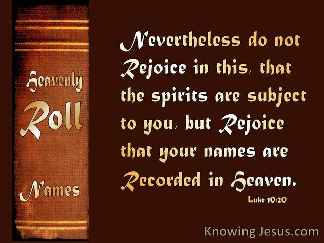 Luke 10:20 Rejoice Your Name Is Recorded In Heaven (brown)